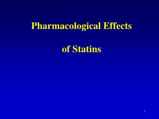 Pharmacological Effects of Statins