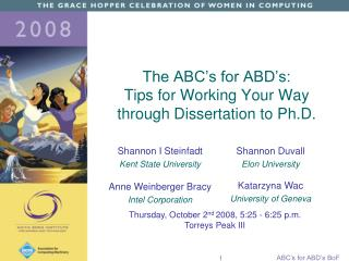 The ABC's for ABD's:  Tips for Working Your Way  through Dissertation to Ph.D.