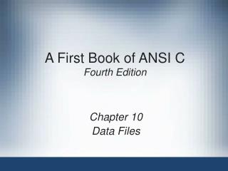 A First Book of ANSI C Fourth Edition