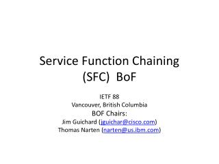 Service Function Chaining  (SFC)  BoF