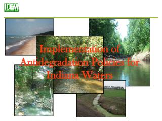 Implementation of Antidegradation Policies for Indiana Waters