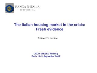 The Italian housing market in the crisis: Fresh evidence