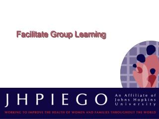 Facilitate Group Learning