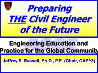 Preparing  THE  Civil Engineer  of the Future