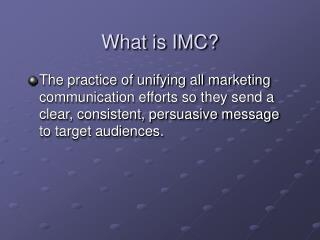 What is IMC?
