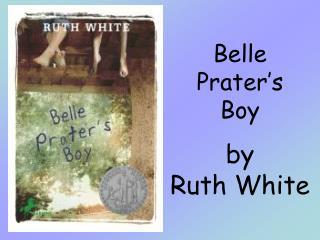 Belle  Prater's  Boy by Ruth White