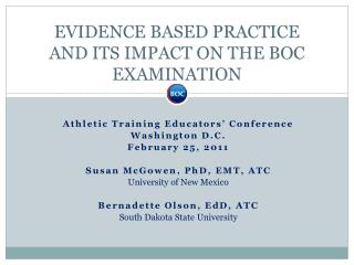 EVIDENCE BASED PRACTICE  AND ITS IMPACT ON THE BOC EXAMINATION