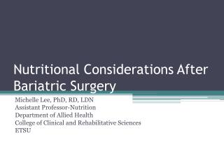 Nutritional Considerations After Bariatric Surgery