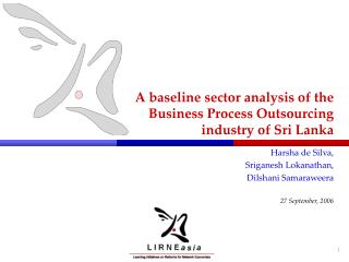 A baseline sector analysis of the  Business Process Outsourcing industry of Sri Lanka