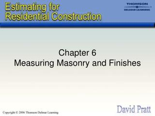 Chapter 6 Measuring Masonry and Finishes