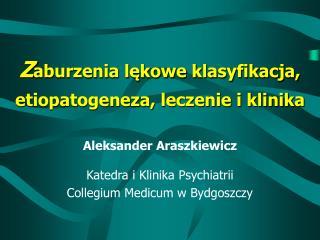 Z aburzenia lękowe klasyfikacja, etiopatogeneza, leczenie i klinika