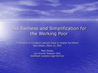 Tax Fairness and Simplification for the Working Poor