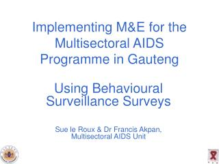 Implementing M&E for the Multisectoral AIDS Programme in Gauteng