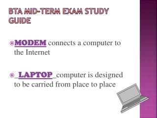 BTA MID-TERM EXAM STUDY GUIDE