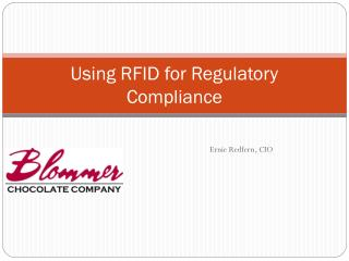 Using RFID for Regulatory Compliance