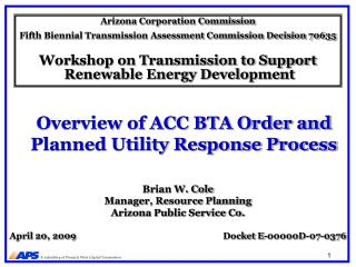 Overview of ACC BTA Order and Planned Utility Response Process