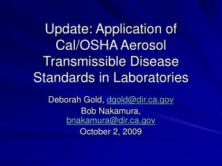 Update: Application of Cal/OSHA Aerosol Transmissible Disease Standards in Laboratories