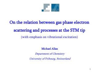 On the relation between gas phase electron scattering and processes at the STM tip