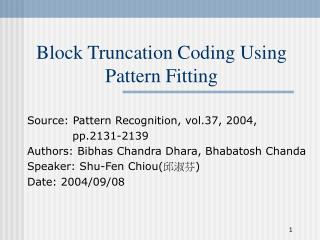 Block Truncation Coding Using Pattern Fitting
