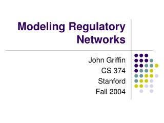 Modeling Regulatory Networks