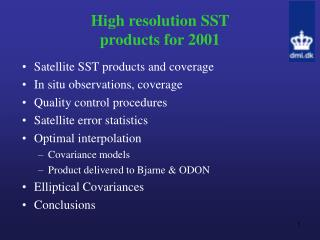 High resolution SST  products for 2001