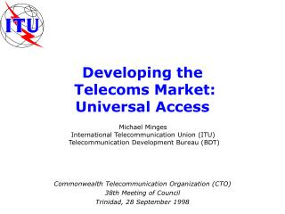 Developing the  Telecoms Market: Universal Access