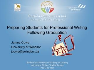 Preparing Students for Professional Writing Following Graduation