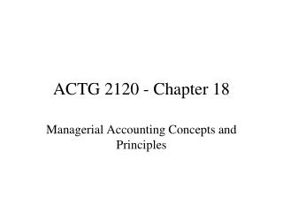 ACTG 2120 - Chapter 18
