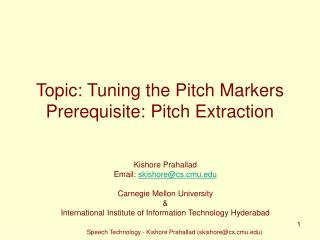 Topic: Tuning the Pitch Markers Prerequisite: Pitch Extraction
