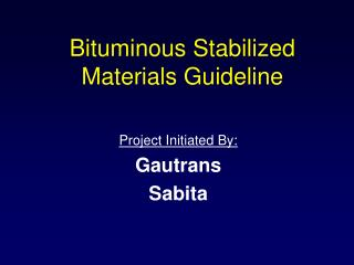 Bituminous Stabilized Materials Guideline