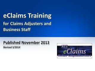 eClaims Training for Claims Adjusters and Business Staff