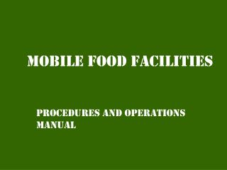 Mobile food facilities