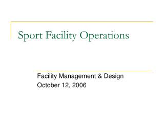 Sport Facility Operations