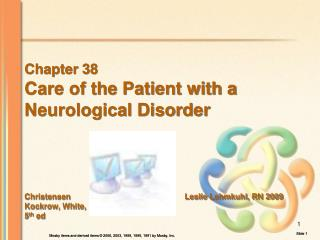Chapter 38 Care of the Patient with a  Neurological Disorder