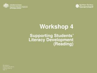 Workshop 4 Supporting Students' Literacy Development (Reading)