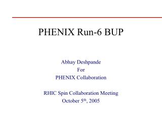 PHENIX Run-6 BUP