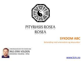 Sykdom ABC - Pityriasis rosea