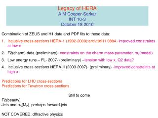 Legacy of HERA A M Cooper-Sarkar INT 10-3  October 18 2010