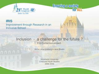 IRIS  Improvement through Research in an  Inclusive School