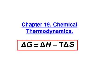 Chapter 19. Chemical Thermodynamics.