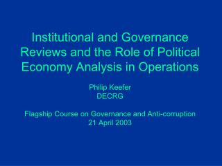 Operations and Institutions:  The Questions