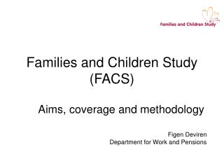 Families and Children Study (FACS)