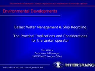 Environmental Developments