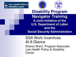 SSA Work Incentives At A Glance