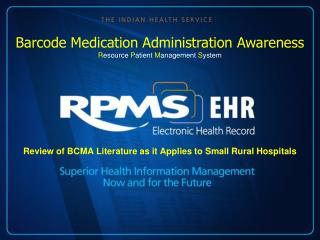 Review of BCMA Literature as it Applies to Small Rural Hospitals