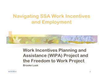 Navigating SSA Work Incentives and Employment