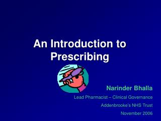 An Introduction to Prescribing