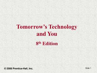 Tomorrow's Technology and You 8 th Edition