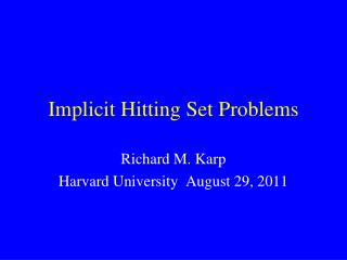 Implicit Hitting Set Problems
