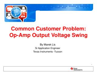Common Customer Problem:  Op-Amp Output Voltage Swing
